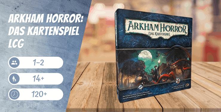 Arkham Horror Das Kartenspiel LCG Spiel-Empfehlung