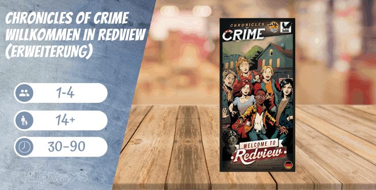 Chronicles of Crime - Willkommen in Redview-Erweiterung Spiel-Empfehlung