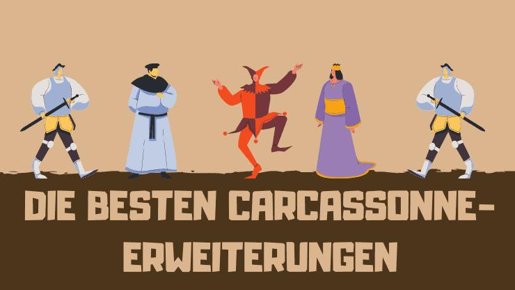 Die BESTEN Carcassonne-Erweiterungen