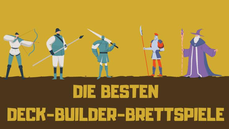 Die BESTEN Deck-Builder-Brettspiele