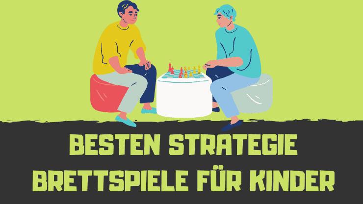Die 17 BESTEN Strategie Brettspiele für Kinder