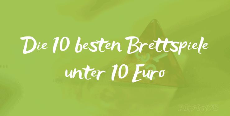 Die besten Brettspiele unter 10 Euro Spiel-Empfehlung