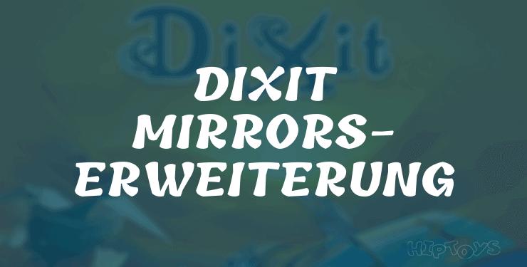 Dixit – Mirrors-Erweiterung