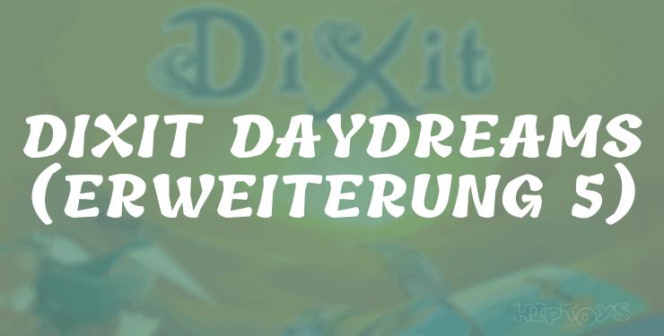 Dixit Daydreams (Erweiterung 5)