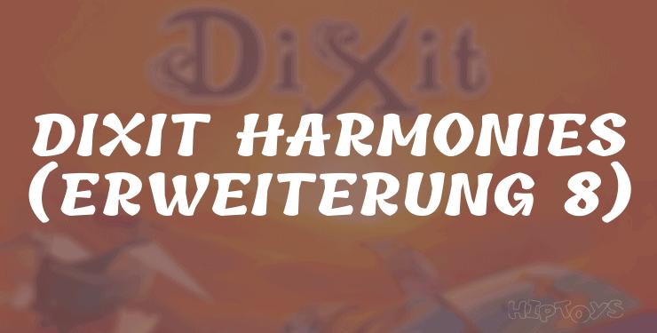 Dixit Harmonies (Erweiterung 8)