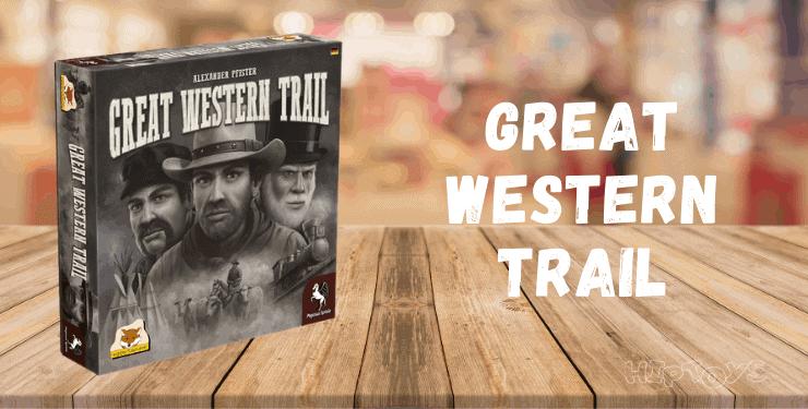 Great Western Trail - Spiel-Empfehlung