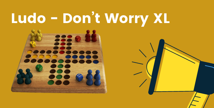 Ludo - Don't Worry XL
