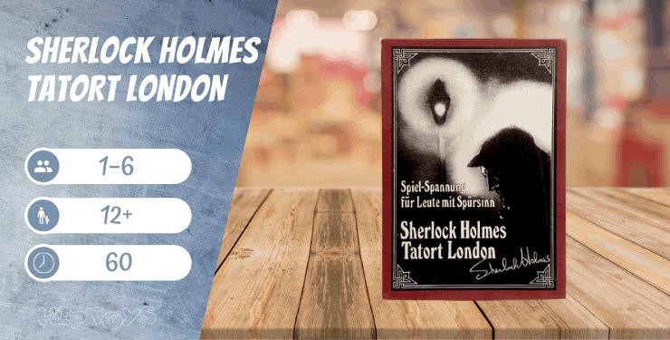 Sherlock Holmes Tatort London Spiel-Empfehlung