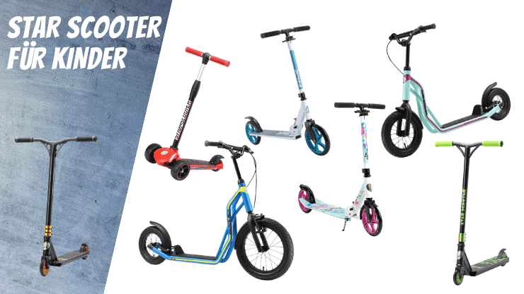 Star Scooter für Kinder Die BESTEN Kinderroller