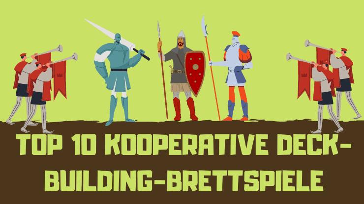Top 10 kooperative Deck-Building-Brettspiele