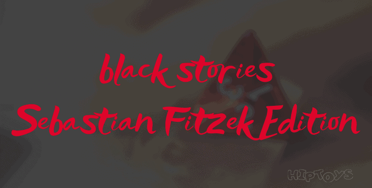 black stories - Sebastian Fitzek Edition